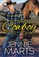 Cover for When a cowboy loves a woman: a Creedence Horse Rescue novel