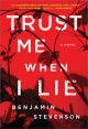 Cover for Trust me when I lie