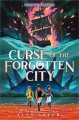 Cover for Curse of the forgotten city