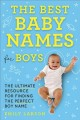 Cover for The best baby names for boys: the ultimate resource for finding the perfect...