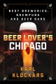 Cover for Beer Lover's Chicago