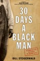 Cover for 30 days a black man: the forgotten story that exposed the Jim Crow South