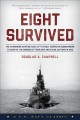Cover for Eight survived: the harrowing story of the USS Flier and the only downed Wo...
