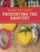Cover for The farm girl's guide to preserving the harvest: how to can, freeze, dehydr...