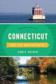 Cover for Off the Beaten Path Connecticut: Discover Your Fun