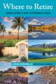 Cover for Where to retire: America's best & most affordable places