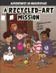 Cover for A recycled-art mission
