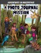 Cover for A photo journal mission / A 4d Book