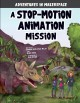 Cover for A stop-motion animation mission