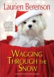 Cover for Wagging through the snow
