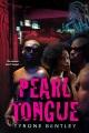Cover for Pearl tongue: a Dallas Diamonds novel