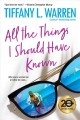 Cover for All the things I should have known
