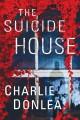Cover for The suicide house