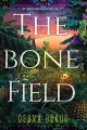 Cover for The Bone Field