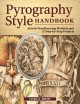 Cover for Pyrography Style Handbook: Artistic Woodburning Methods & Techniques