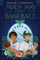 Cover for Much ado about baseball