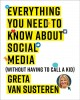 Cover for Everything you need to know about social media: (without having to call a k...