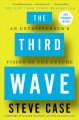 Cover for The third wave: an entrepreneur's vision of the future