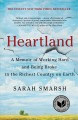 Cover for Heartland: a memoir of working hard and being broke in the richest country ...