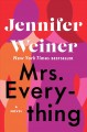 Cover for Mrs. Everything: a novel