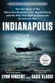 Cover for Indianapolis: the true story of the worst sea disaster in U.S. naval histor...