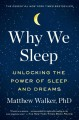 Cover for Why we sleep: unlocking the power of sleep and dreams