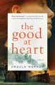 Cover for The good at heart