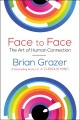 Cover for Face to face: the art of human connection