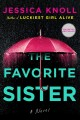 Cover for The favorite sister: a novel