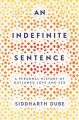 Cover for An indefinite sentence: a personal history of outlawed love and sex