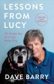 Cover for Lessons from Lucy: the simple joys of an old, happy dog