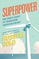 Cover for Superpower: one man's quest to transform American energy