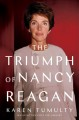 Cover for The Triumph of Nancy Reagan