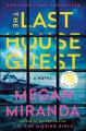 Cover for The last house guest: a novel
