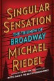 Cover for Singular Sensation: The Triumph of Broadway
