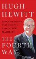 Cover for The fourth way: the conservative playbook for a lasting GOP majority