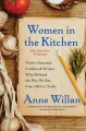 Cover for Women in the kitchen: twelve essential cookbook writers who defined the way...