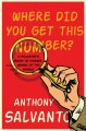 Cover for Where did you get this number?: a pollster's guide to making sense of the w...