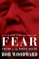 Cover for Fear: Trump in the White House