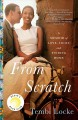 Cover for From scratch: a memoir of love, Sicily, and finding home