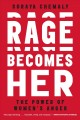 Cover for Rage becomes her: the power of women's anger