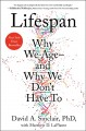 Cover for Lifespan: why we age--and why we don't have to