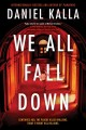 Cover for We all fall down