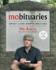Cover for Mobituaries: great lives worth reliving