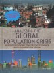 Cover for Analyzing the Global Population Crisis: Asking Questions, Evaluating Eviden...
