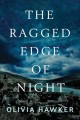 Cover for The ragged edge of night