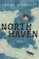 Cover for North Haven: a novel