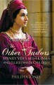 Cover for The other Tudors: Henry VIII's mistresses and bastards