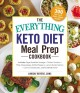 Cover for The everything keto diet meal prep cookbook: includes: sage breakfast sausa...