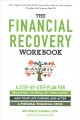 Cover for The Financial Recovery Workbook: A Step-by-step Plan for Regaining Control ...